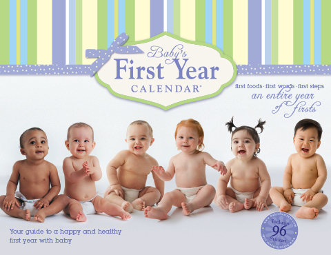 Baby S First Year Calendar Your Guide To A Happy And Healthy First